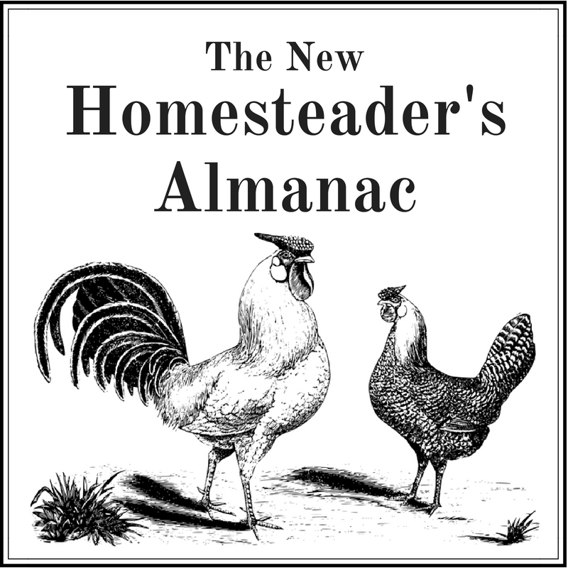 The New Homesteader's Almanac